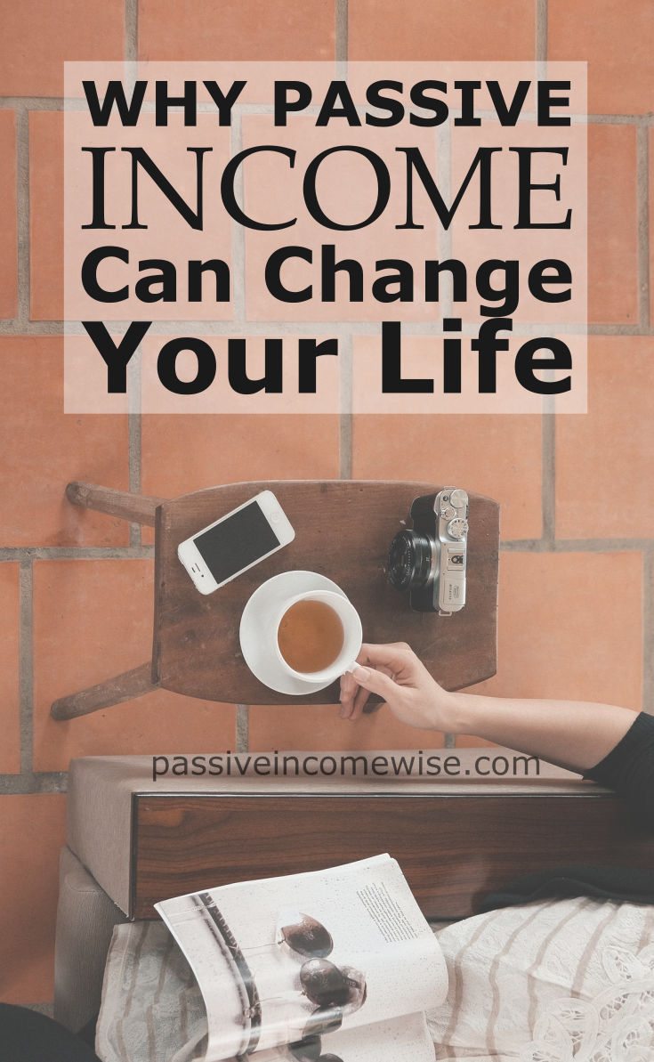 why-passive-income-can-change-your-life