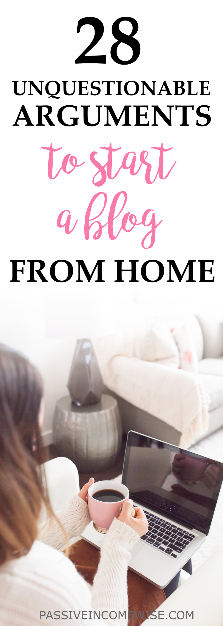 why to start a blog, blogging from home, get the best out of you, reach financial freedom