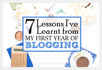7-lessons-ive-learnt-from-my-first-year-of-blogging