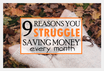 9-reasons-you-struggle-saving-money-every-month