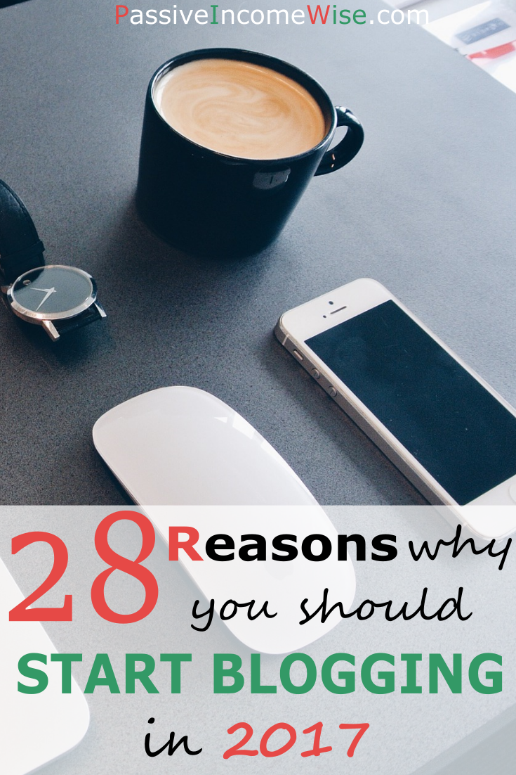 pinterest-28-reasons-why-you-should-start-blogging-in-2017-1