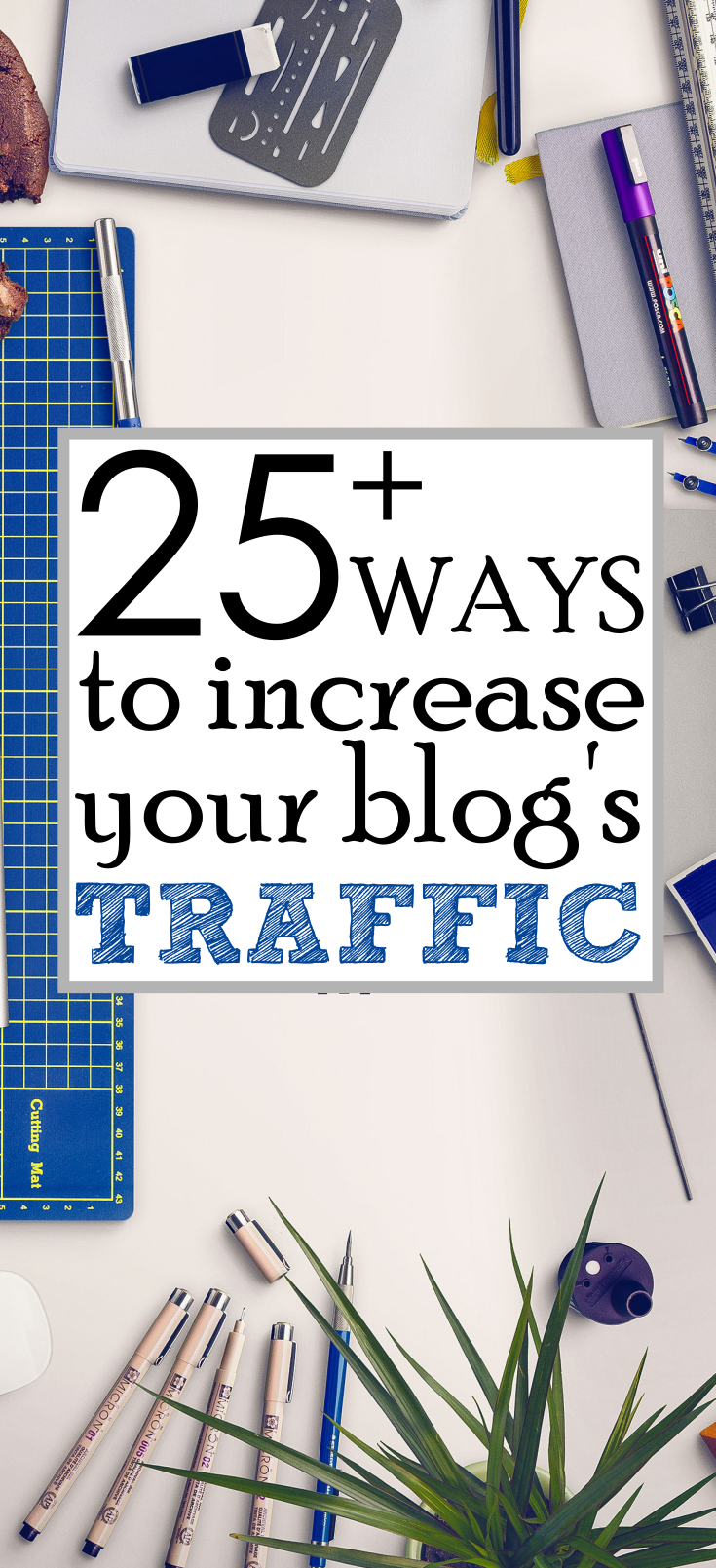 25-ways-to-increase-your-blog-traffic
