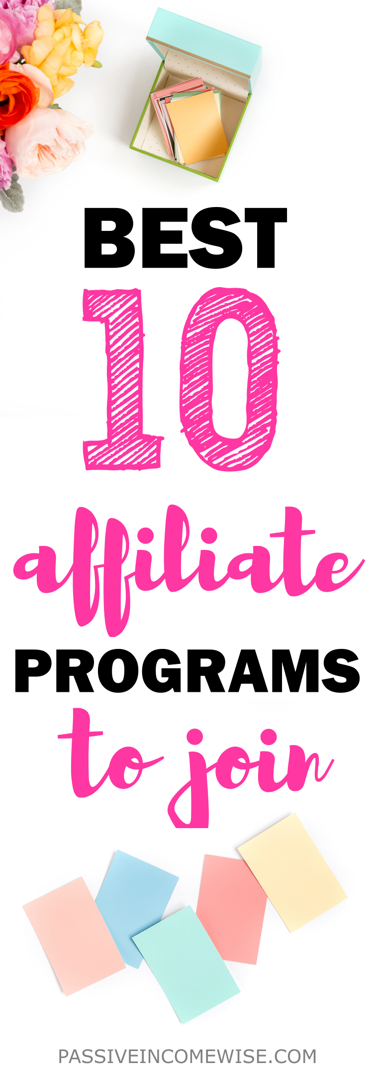 Top 10 Best Affiliate Programs To Make Money - Passive